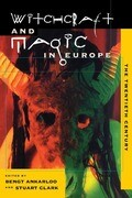 Witchcraft and Magic in Europe, Volume 6: The Twentieth Century