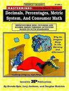 Masterminds Riddle Math for Middle Grades: Decimals, Percentages, Metric System, and Consumer Math: Reproducible Skill Builders and Higher Order Think