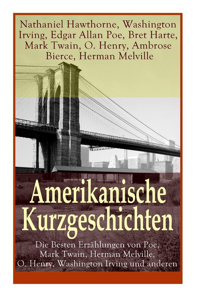 Amerikanische Kurzgeschichten - Die Besten Erzä...