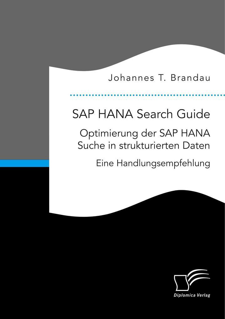 SAP HANA Search Guide. Optimierung der SAP HANA...