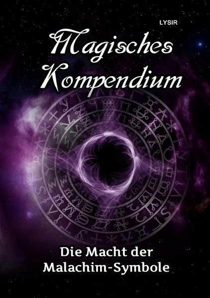 Magisches Kompendium - Die Macht der Malachim-Symbole als Buch (kartoniert)