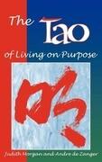 Tao of Living on Purpose