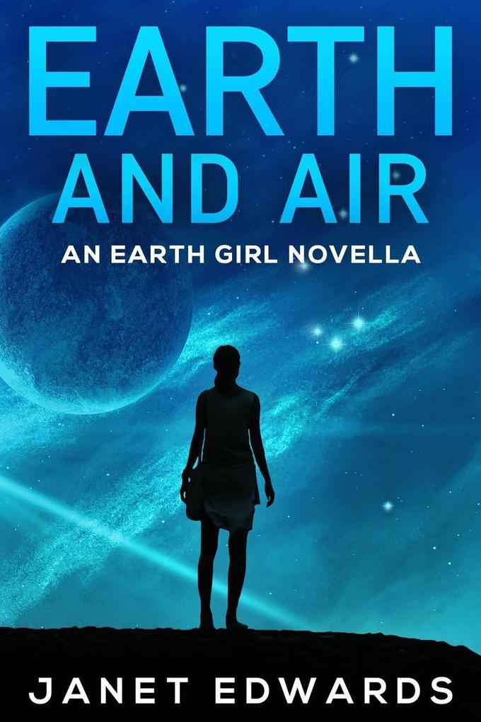 Earth and Air: An Earth Girl Novella (EGN, #2) als eBook