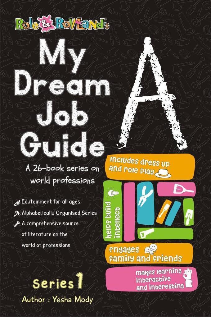 My Dream Job Guide A (Series 1, #1) als eBook D...