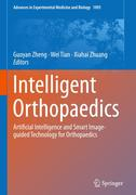 Intelligent Orthopaedics: Artificial Intelligence and Smart Image-Guided Technology for Orthopaedics