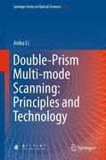 Double-Prism Multi-Mode Scanning: Principles and Technology