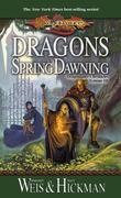 Dragons of Spring Dawning: Dragonlance Chronicles Volume III