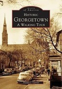 Historic Georgetown:: A Walking Tour