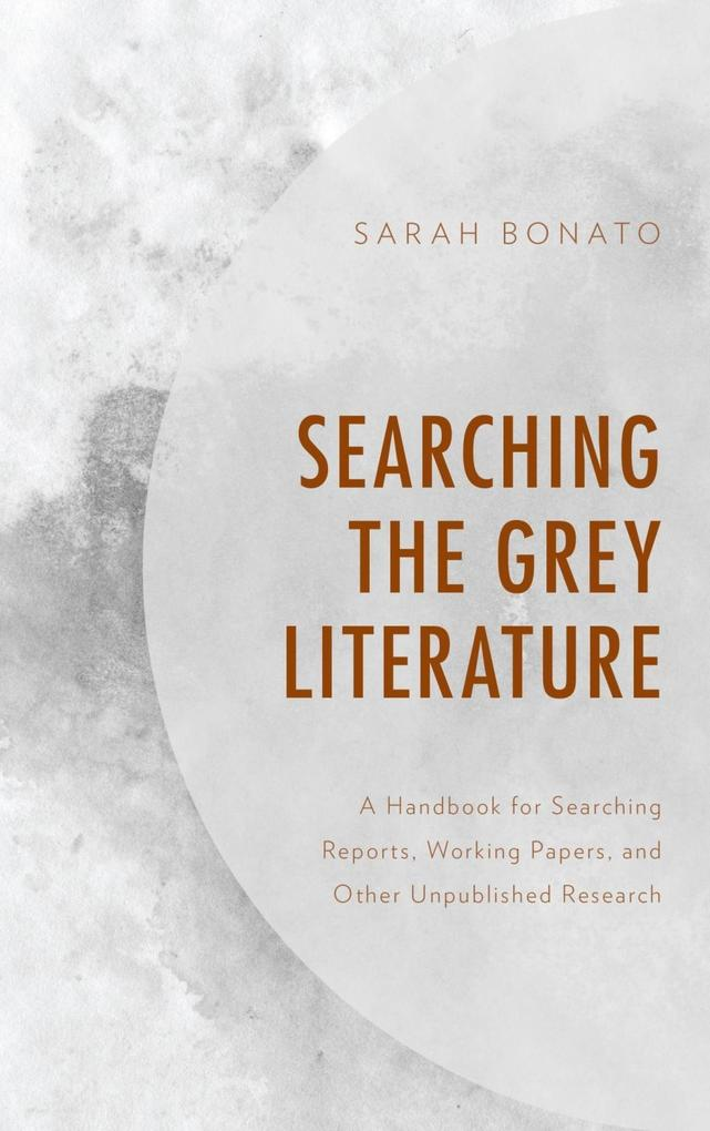 Searching the Grey Literature als eBook Downloa...