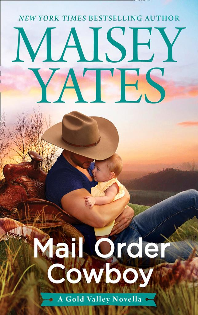 Mail Order Cowboy als eBook Download von Maisey...