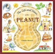 The Life and Times of the Peanut