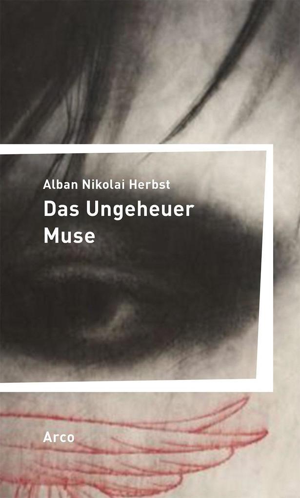Das Ungeheuer Muse als Buch
