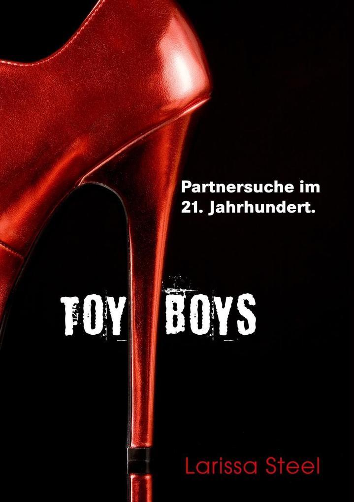 Toyboys als eBook Download von Larissa Steel