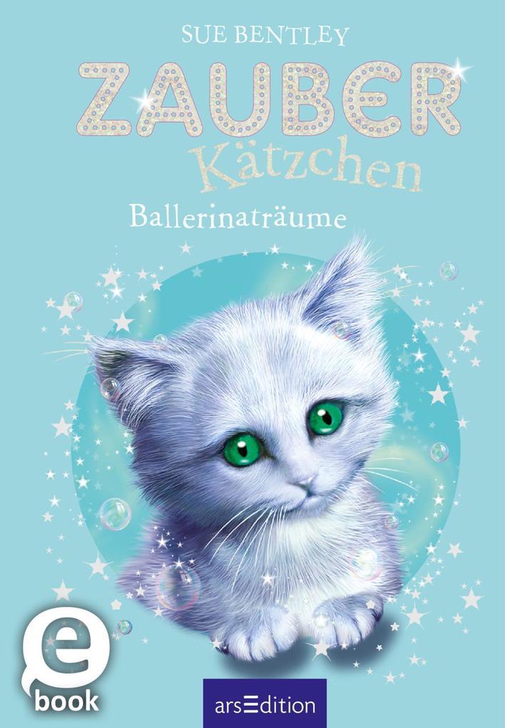 Zauberkätzchen - Ballerinaträume als eBook Down...