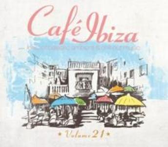 Cafe Ibiza Vol.21