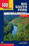 100 Trails of the Big South Fork: Tennessee and Kentucky