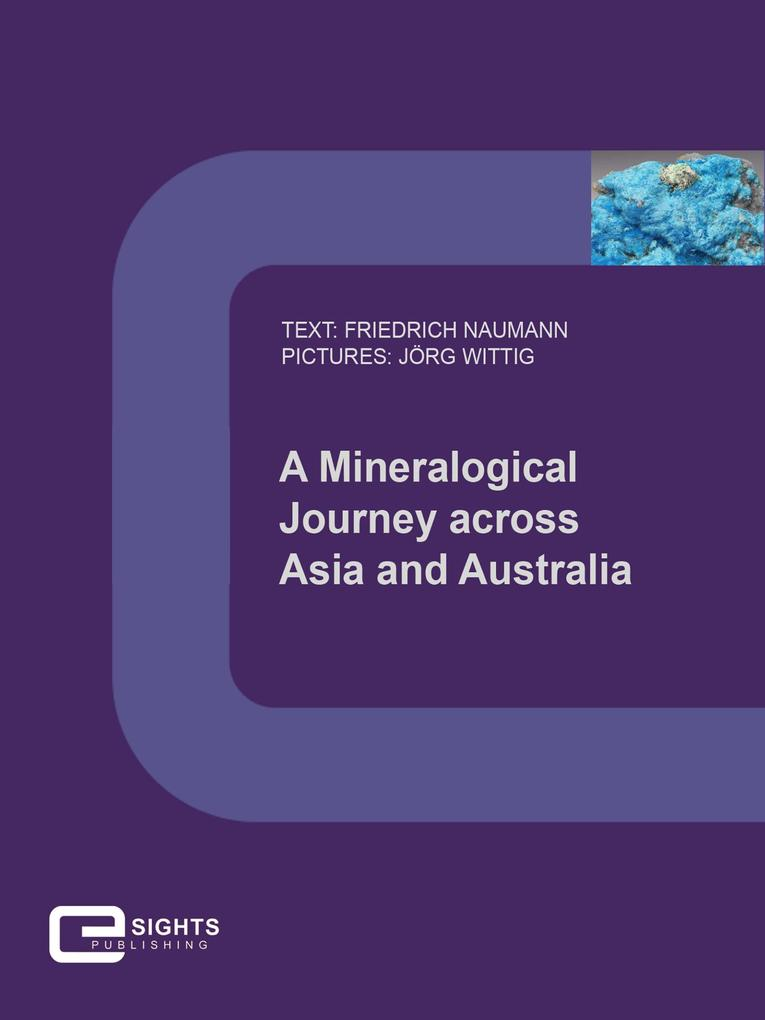 A Mineralogical Journey across Asia and Australia als eBook