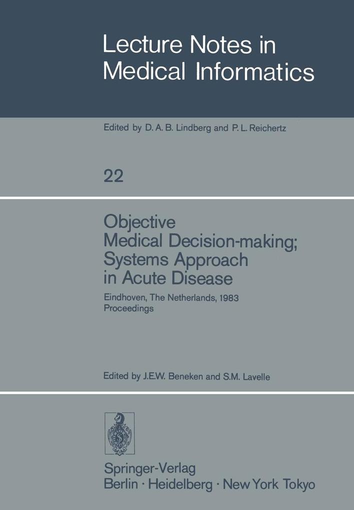 Objective Medical Decision-making; Systems Appr...