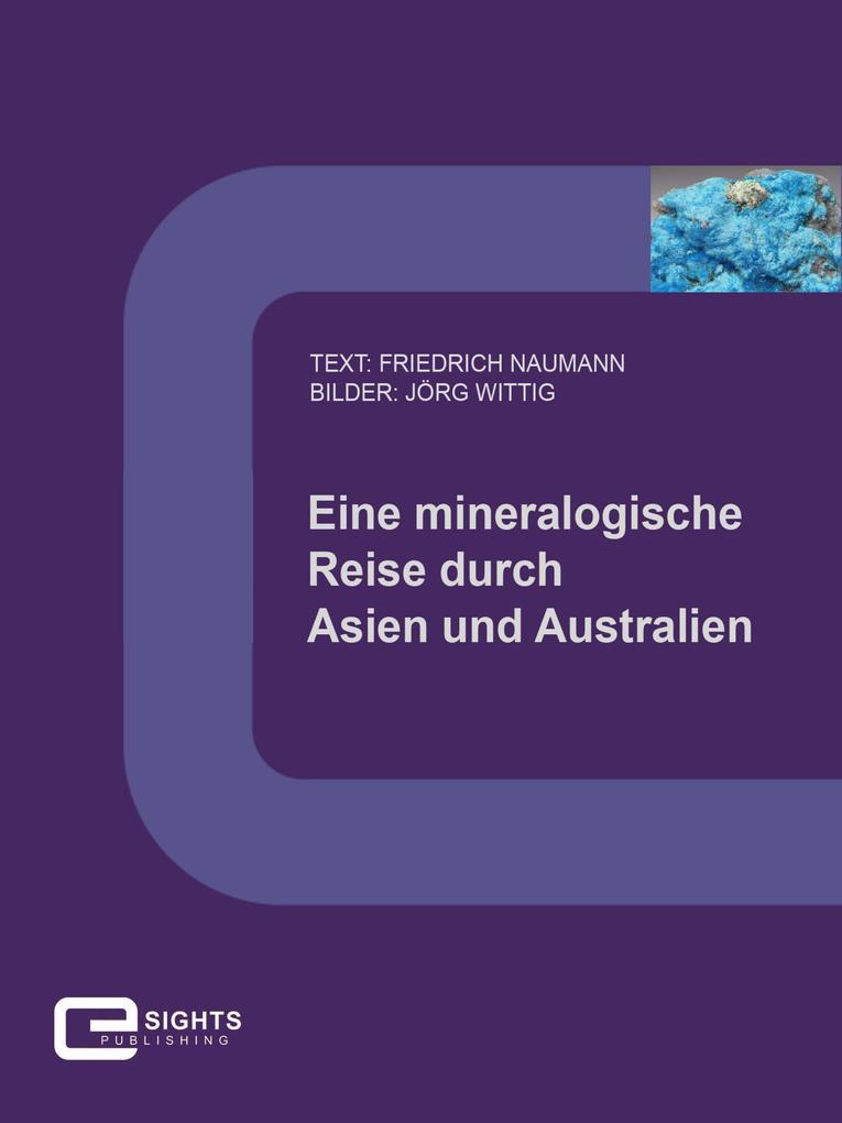 Eine mineralogische Reise durch Asien und Australien als eBook