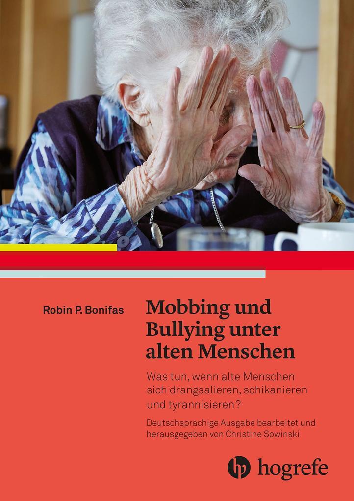 Mobbing und Bullying unter alten Menschen als e...
