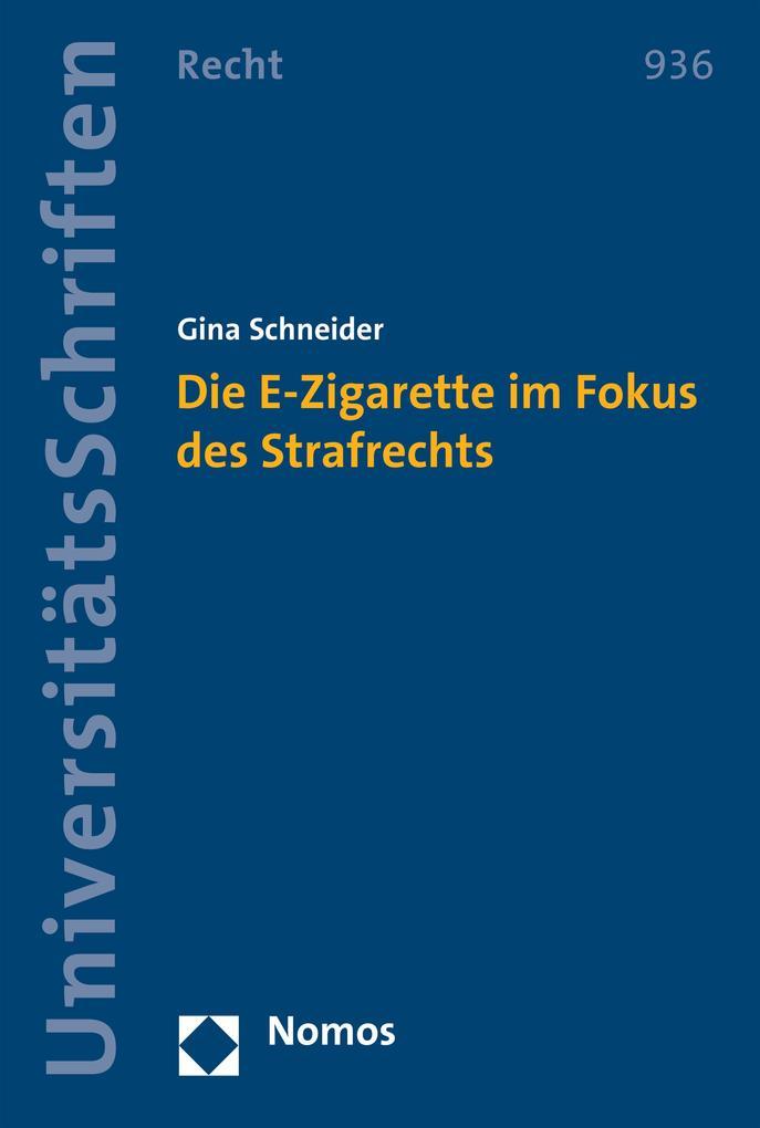 Die E-Zigarette im Fokus des Strafrechts als eB...