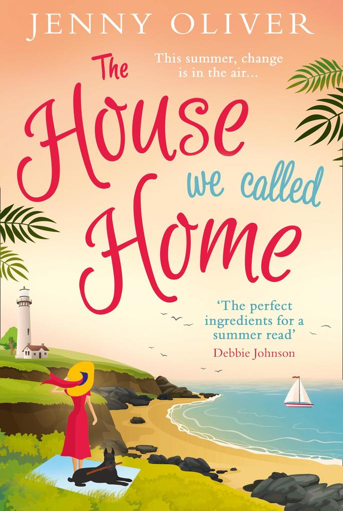 The House We Called Home: A feel-good read for ...
