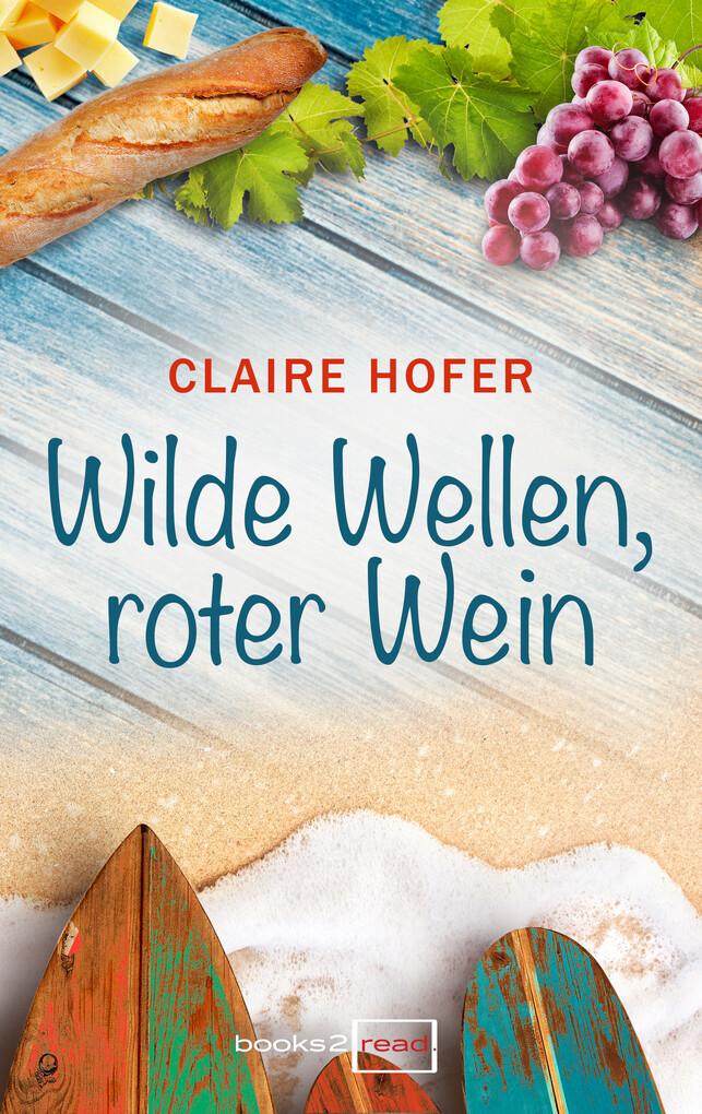 Wilde Wellen, roter Wein als eBook Download von...