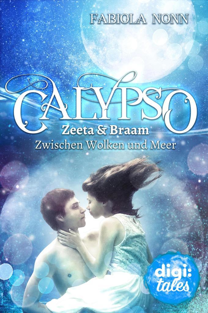 Calypso Special. Zeeta & Braam - Zwischen Wolken und Meer als eBook