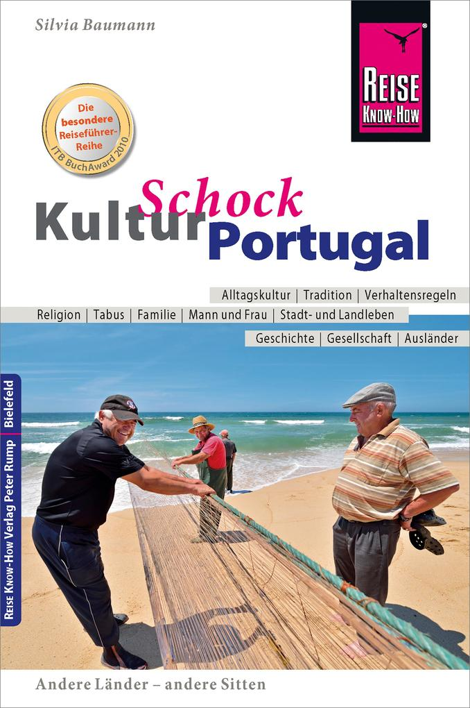 Reise Know-How KulturSchock Portugal: Alltagsku...