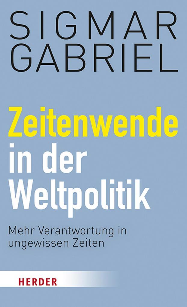 Zeitenwende in der Weltpolitik als eBook