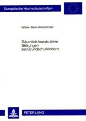 Raeumlich-konstruktive Stoerungen bei Grundschu...