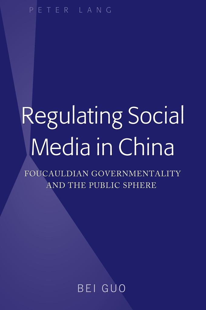 Regulating Social Media in China als Buch von B...