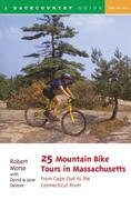 25 Mountain Bike Tours in Massachusetts: From the Connecticut River to the Atlantic Coast