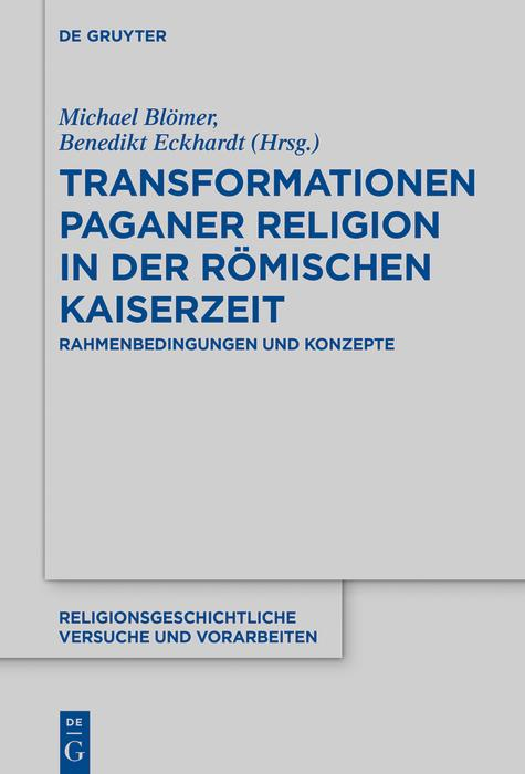 Transformationen paganer Religion in der römisc...
