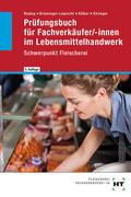 Prüfungsbuch für Fachverkäufer/-innen im Lebensmittelhandwerk