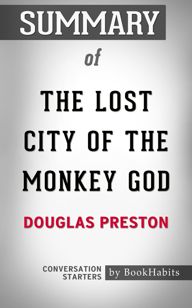Summary of The Lost City of the Monkey God by D...