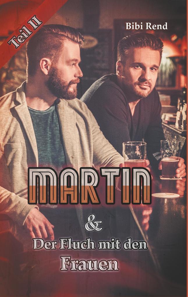 Martin und der Fluch mit den Frauen als Buch