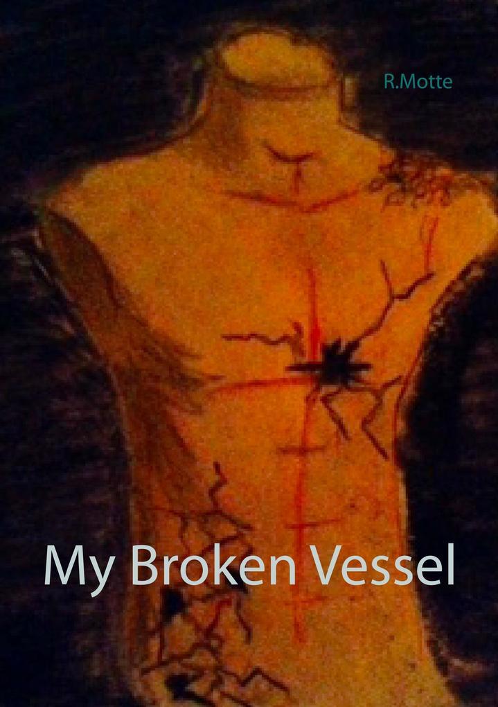 My Broken Vessel als Buch von R. Motte