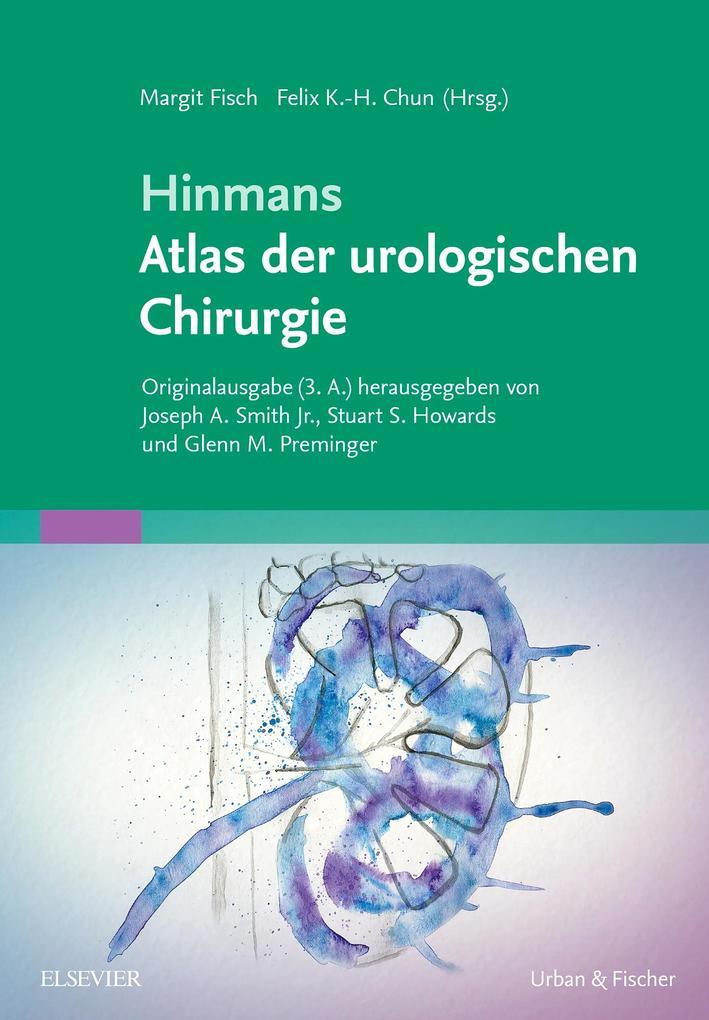 Hinmans Atlas der urologischen Chirurgie als eB...