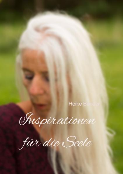 Inspirationen für die Seele als Buch