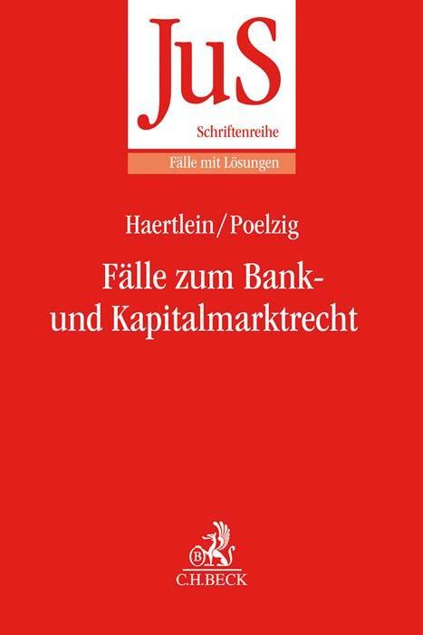 Fälle zum Bank- und Kapitalmarktrecht als Buch (kartoniert)