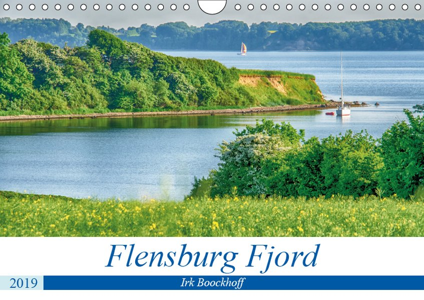 Flensburg Fjord (Wandkalender 2019 DIN A4 quer)