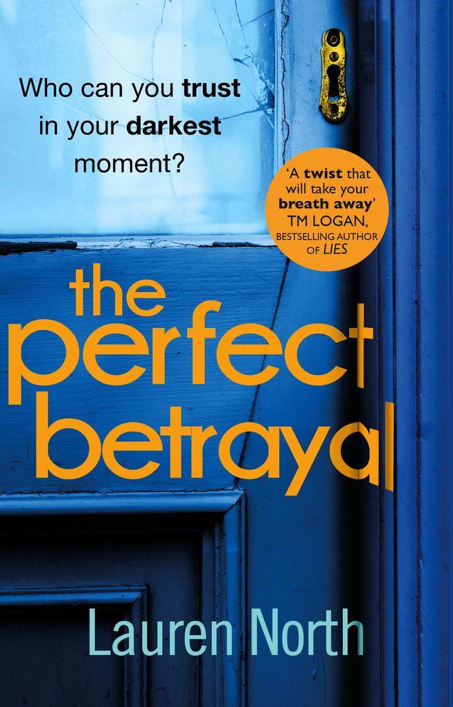 The Perfect Betrayal als eBook