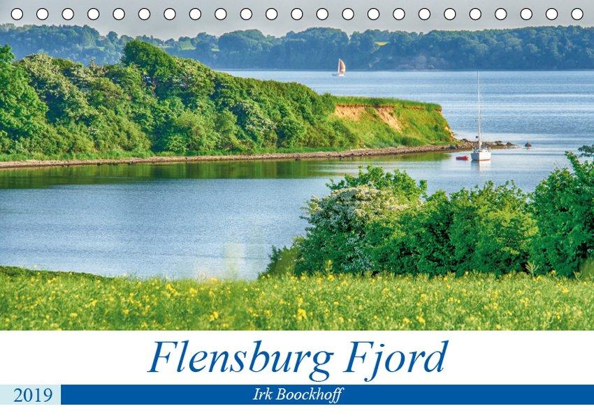 Flensburg Fjord (Tischkalender 2019 DIN A5 quer)