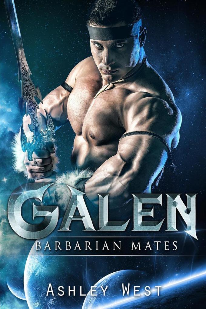 Galen: Barbarian Mates als eBook Download von A...