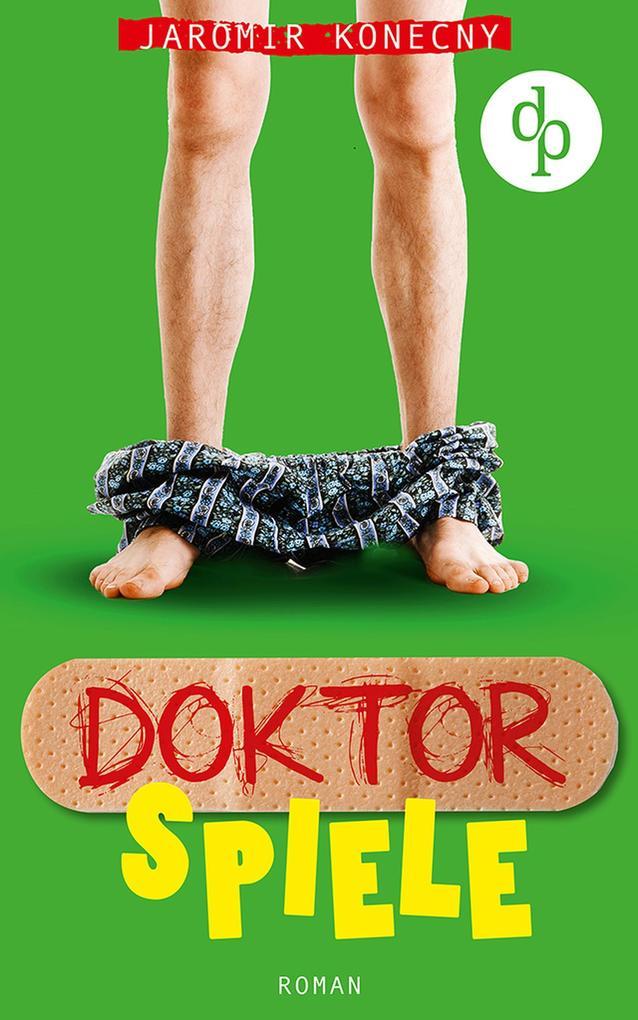 Doktorspiele (Humor, Liebe) als eBook