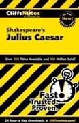 Cliffsnotes on Shakespeare's Julius Caesar