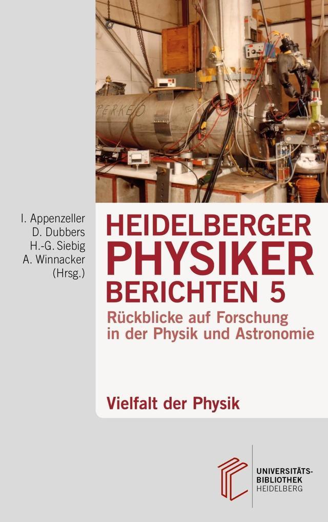 Heidelberger Physiker berichten / Vielfalt der ...