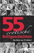 55 erotische Bettgeschichten