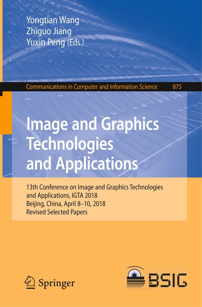 Image and Graphics Technologies and Application...